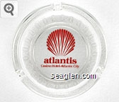 Atlantis, Casino Hotel - Atlantic City - Red imprint Glass Ashtray