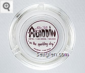 Milton Prell's Aladdin Hotel / Las Vegas, / Nevada ''on the sparkling strip'', Phone: 736-0111 - Maroon on white imprint Glass Ashtray