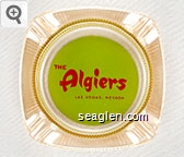 The Algiers, Las Vegas, Nevada - Red on green imprint Glass Ashtray