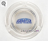 Ameristar Casino - Vicksburg - Blue imprint Glass Ashtray