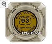 Motel Cafe Bar, Casino 93, Jackpot, Nevada ''Enjoy Our Slotspitality'' - Black on yellow imprint Glass Ashtray