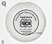 Friendliest Spot in Nevada, Barton's Club 93 Casino, Fun - Food - Fortune, Jackpot, Nevada - Black on white imprint Glass Ashtray
