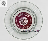 Bally's, Las Vegas Reno Atlantic City - Maroon imprint Glass Ashtray