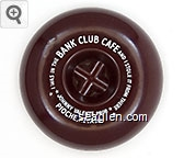 I Was In The Bank Club Cafe And I Stole It From There, Johnny Valente, Prop., Pioche, Nevada - White imprint Plastic Ashtray