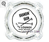 Brandin' Iron Lounge, Elko, Nevada - Black imprint Glass Ashtray