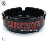 Boomtown, Las Vegas, Dial Direct Toll Free for Reservations, 1-800-588-7711, Stake Your Claim - Red imprint Glass Ashtray
