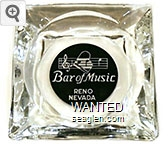Bar of Music, Reno Nevada - White on black imprint Glass Ashtray