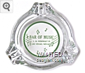 Bar of Music, L.A. Highway 91, Las Vegas, Nevada - Green on white imprint Glass Ashtray