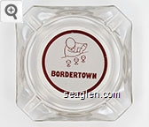 Bordertown - Red on white imprint Glass Ashtray