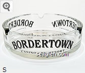 Bordertown, Casino - RV Resort - Black imprint Glass Ashtray