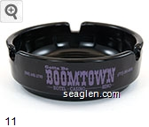 Gotta Be Boomtown, Hotel - Casino Reno, (800) 648-3790 (775) 345-6000 - Purple imprint Glass Ashtray