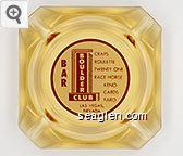 Bar, Craps - Roulette - Twenty One - Race Horse Keno - Cards - Faro, Las Vegas, Nevada - Red on white imprint Glass Ashtray