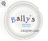 Bally's Park Place, Casino - Resort - Multicolor imprint Porcelain Ashtray