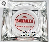 The Bonanza, Reno, Nevada - Red on white imprint Glass Ashtray