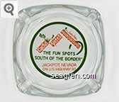 Cactus Pete's, Cactus Pete's Horseshu, ''The Fun Spots South of the Border'', Jackpot, Nevada on U.S. Highway 93 - Orange and green on white imprint Glass Ashtray