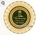 the Castaways, A Hughes Hotel, Las Vegas - Clear through green imprint Glass Ashtray