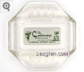 the Castaways Hotel & Casino, Las Vegas, Nevada, A Hughes Resort Hotel - Green on white imprint Glass Ashtray