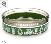 Caesars Tahoe, Las Vegas, Nevada - Green and white imprint Glass Ashtray