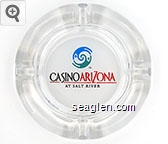 Casino Arizona at Salt River - Red and black on white imprint Glass Ashtray
