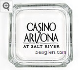 Casino Arizona At Salt River - Black imprint Glass Ashtray