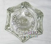 Club Bon-Aire, Cocktails, Casino, Supper, Las Vegas - Nev - Etched imprint Glass Ashtray