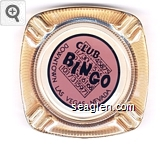 Club Bingo Downtown Las Vegas - Nevada - Black on peach imprint Glass Ashtray