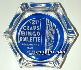 ''21'' Craps, Bingo, Roulette, Restaurant Bar, Las Vegas Nevada - White on blue imprint Glass Ashtray