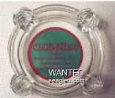 Club Bingo, Bingo, Craps - Roulette - ''21'', Restaurant - Bar, Las Vegas, Nevada - Red on green imprint Glass Ashtray