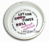 Big Bucks, Let The Good Times Roll, Circus Circus Hotel / Casino, Copyright KSA 87 - Red and black imprint Porcelain Ashtray