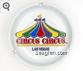Circus Circus, Las Vegas - Multicolor imprint Porcelain Ashtray