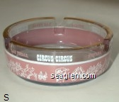 Circus Circus, Las Vegas Nevada - White and pink imprint Glass Ashtray
