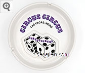 Circus Circus, Las Vegas * Reno, KSA '87 - Purple and black imprint Porcelain Ashtray