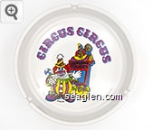 Circus Circus,  KSA 87 - Multicolor imprint Porcelain Ashtray