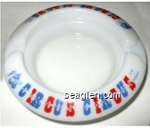 Circus Circus, Las Vegas - Blue and red imprint Glass Ashtray