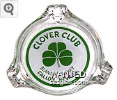 Clover Club, Blanche Kinney, Fallon, Nevada - Green on white imprint Glass Ashtray