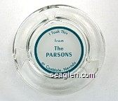 I took this from The Parsons, at Coaldale, Nevada - Green on white imprint Glass Ashtray