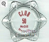 Club 50, McGill Nevada - Red imprint Glass Ashtray