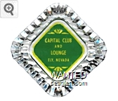 Capital Club and Lounge, Ely, Nevada - Yellow on green imprint Glass Ashtray
