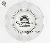 Chewelah Casino - Black imprint Glass Ashtray