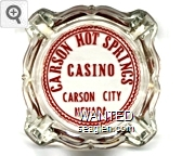 Carson Hot Springs Casino, Carson City Nevada - Red imprint Glass Ashtray