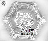 Cinnabar, Truly Western, Las Vegas, Nevada - White imprint Glass Ashtray