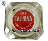 Reno, Cal-Neva, North Lake Tahoe - White on red imprint Glass Ashtray