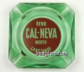 Reno Cal-Neva, North Lake Tahoe - White on red imprint Glass Ashtray