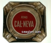 Reno Cal-Neva - White on red imprint Glass Ashtray