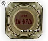 Reno Cal-Neva - Red on white on red imprint Glass Ashtray