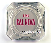Reno Cal-Neva - Red on white imprint Glass Ashtray