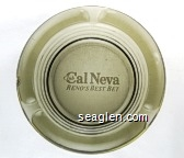 Club Cal Neva, Reno's Best Bet - White imprint Glass Ashtray