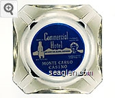 Commercial Hotel on Hwy 40, Elko, Nevada, Monte Carlo Casino, Home of White King, Famous Western Gunfighter Portraits - White and blue imprint Glass Ashtray
