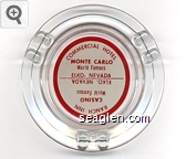 Commercial Hotel, Monte Carlo, World Famous, Elko, Nevada, Ranch Inn Casino, World Famous, Elko, Nevada - Red on white imprint Glass Ashtray