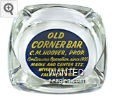 Old Corner Bar, C.M. Hoover, Prop., Continuous Operation Since 1900, Maine and Center Streets, Highways 50 & 95, Fallon, Nevada - Yellow on blue imprint Glass Ashtray